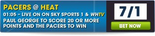 Click here to bet on our Headline Offer & all Pacers @ Heat markets