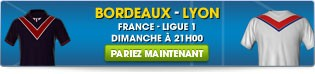 Bordeaux - Lyon l Ligue 1
