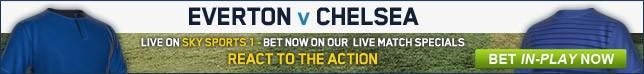 Bet now on Everton v Chelsea