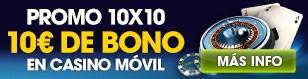 Promo 10x10 | 10€ de Bono en Casino Móvil