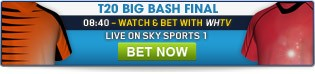 Click here for all pre-match & in-play betting on the Big Bash Final