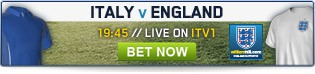 Bet now and in-play as Italy face England