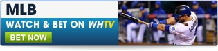 Watch & Bet on the best of the MLB action on WHTV