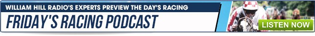 Friday Racing Podcast - Listen Now
