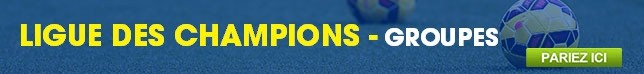 Ligue des Champions - Groupes