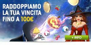 Promozioni Speciali | Raddoppia le tue vincite fino a 100€