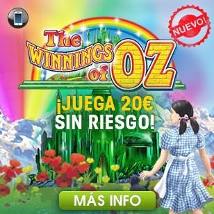 ¡20€ Sin Riesgo en Winnings of Oz!