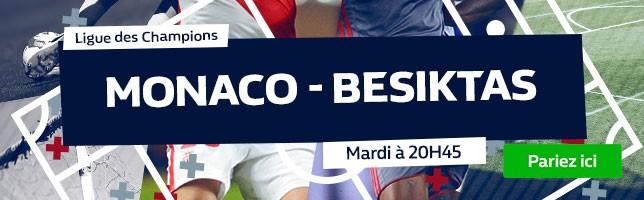 Monaco ₋ Besiktas - Toutes les Cotes!