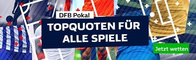 DFB Pokal - Topquoten