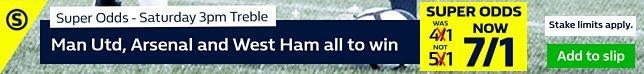 Super Odds treble - Man Utd, Arsenal & West Ham all to win 7/1