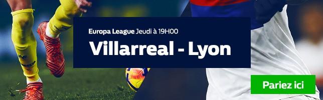 Villarreal ₋ Lyon - Toutes les Cotes