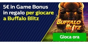 5€ Game Bonus su Buffalo Blitz
