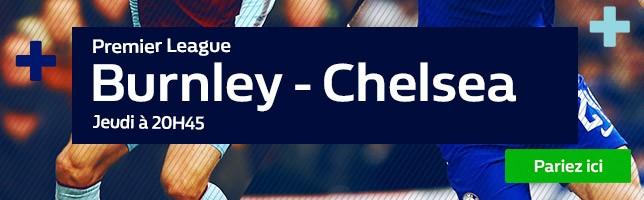 Burnley ₋ Chelsea - Toutes les Cotes