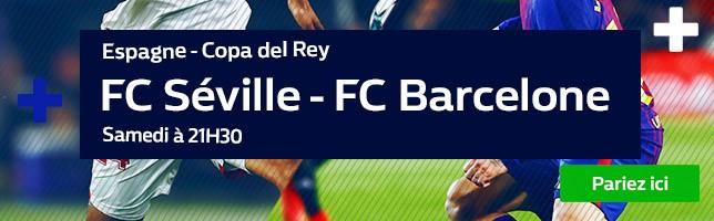 FC Séville ₋ FC Barcelone - Toutes les Cotes