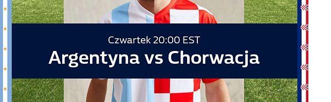 Argentyna vs Chorwacja